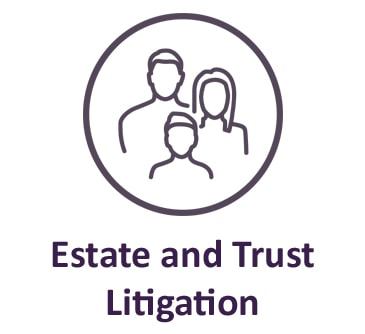 Estate and Trust Litigation